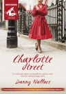 """Charlotte Street"" audiobook Wallace Danny"
